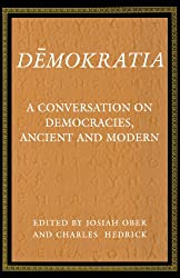 Demokratia: A Conversation on Democracies, Ancient and Modern (Princeton Paperbacks)
