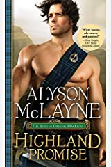 Highland Promise: A Charming Scottish Lass Patches up the Damaged Heart of a Gruff Laird Determined Not to Love (The Sons of Gregor MacLeod Book 1) Kindle Edition