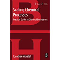 Scaling Chemical Processes: Practical Guides in Chemical Engineering