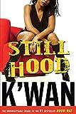 Still Hood: A HoodRat Novel (Hood Rat Book 2)