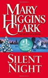 img - for By Mary Higgins Clark Silent Night [Mass Market Paperback] book / textbook / text book