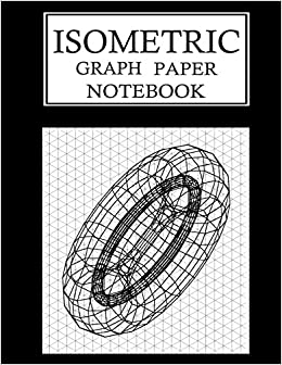 isometric graph paper notebook isometric grid paper 3d drawing book