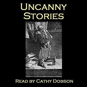 Uncanny Stories - Ghostly Tales of Horror Audiobook