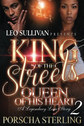 King of the Streets, Queen of His Heart 2 (Volume 2)