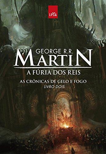 A fúria dos reis (As crônicas de gelo e fogo)
