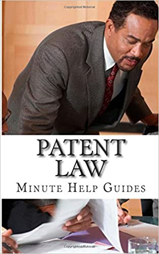 Book Patent Law: Protecting Your Most Important Assets in a Digital Age