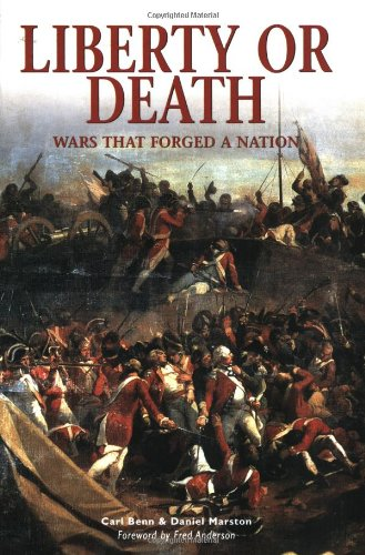 Liberty or Death: Wars That Forged A Nation (Essential Histories Specials)