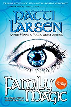 Family Magic (The Hayle Coven Novels Book 1) by [Larsen, Patti]