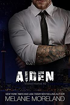 Aiden: Vested Interest #2 (Vested Interest Series) by [Moreland, Melanie]