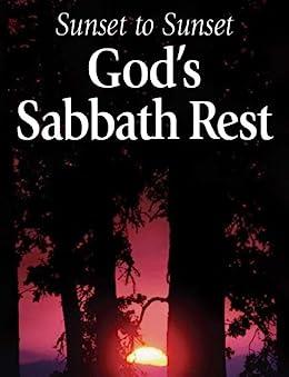 sunset to sunset god sabbath rest pdf