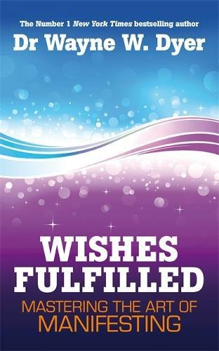 wishes-fulfilled-mastering-the-art-of-manifesting
