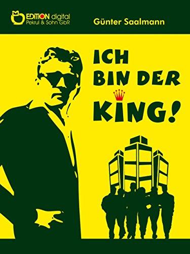 Ich bin der King (German Edition)