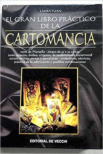 El gran libro práctico de la cartomancia: LAURA TUAN ...