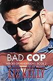 Bad Cop: Heroes of Henderson ~ Book 2 (Volume 2)