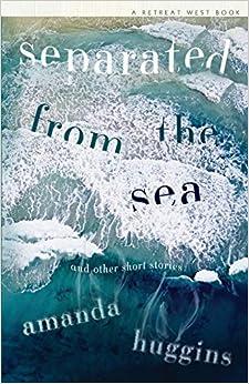 Separated From The Sea por Amanda Huggins