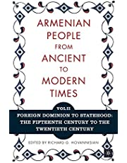 The Armenian People from Ancient to Modern Times: Volume I: The Dynastic Periods: From Antiquity to the Fourteenth Centu: Volume I: The Dynastic Periods: From Antiquity to the Fourteenth Century (Volume 2)