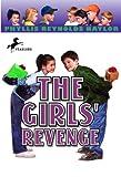 The Girls' Revenge, Phyllis Reynolds Naylor, 0613228588
