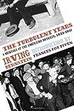 The Turbulent Years, Irving Bernstein, 1608460649