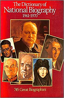 Dictionary of National Biography: 8th Supplement: 1961-1970 (DICTIONARY OF NATIONAL BIOGRAPHY SUPPLEMENTS)
