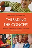 img - for Threading the Concept: Powerful Learning for the Music Classroom book / textbook / text book