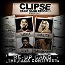 Re-Up Gang The Saga Continues - The Official Mixtape - Remixed & Remastered