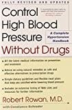 img - for Control High Blood Pressure Without Drugs: A Complete Hypertension Handbook book / textbook / text book