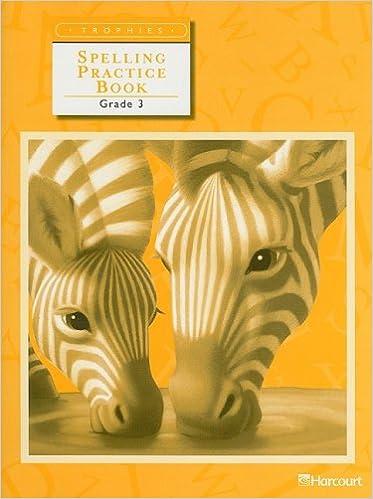 Trophies: Spelling Practice Book Grade 3: HARCOURT SCHOOL ...