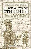 #10: Black Wings of Cthulhu (Volume Six)
