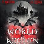 World of Azglen: Full Moon Series, Book 1 | P. Mattern,M. Mattern,J. C. Estall