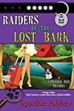 Book Cover for Raiders of the Lost Bark (The Pampered Pets Series Book 8)
