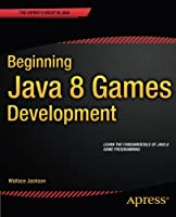 Beginning Java 8 Games Development Front Cover