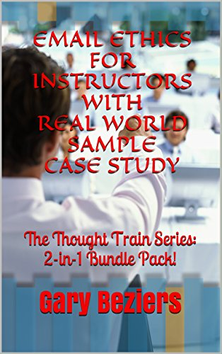 email-ethics-for-instructors-with-real-world-sample-case-study-the-thought-train-series-2-in-1-bundl