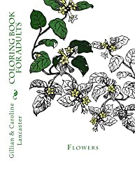 Flower Coloring Book for Adults (Coloring Books for Adults) (Volume 1)