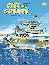 Ciel de Guerre, Tome 4 : Opération Torch par Olivier Dauger
