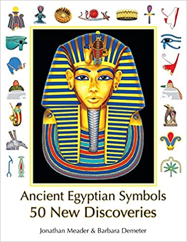 Ancient Egyptian Symbols 50 New Discoveries Jonathan Meader