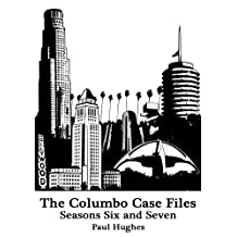 The Columbo Case Files Seasons Six and Seven