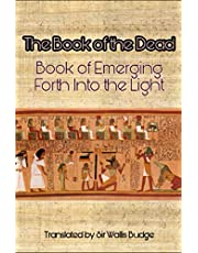 The Book of the Dead: Book of Emerging Forth into the Light