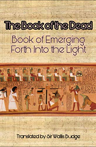 The Book of the Dead: Book of Emerging Forth into