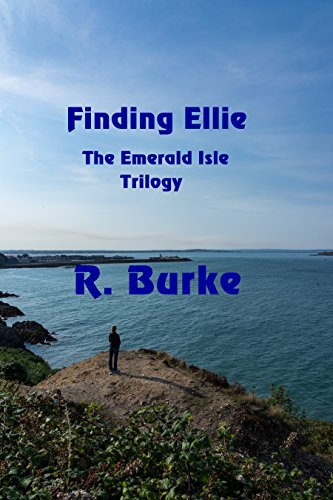 Finding Ellie (The Emerald Isle Trilogy Book 1) by [Burke, R.]