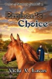 Ember's Choice (Tales of Shalock Stables) (Volume 2)
