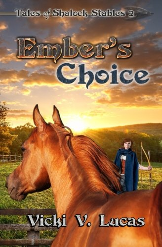 Ember's Choice (Tales of Shalock Stables) (Volume 2) ebook