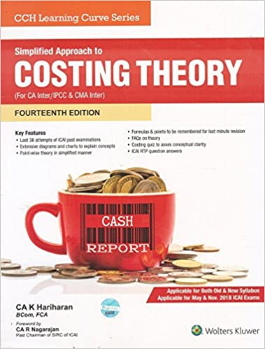CCH's Simplified Approach to Costing Theory for CA Inter / IPCC & CMA Inter May & Nov. 2018 Exam - by CA K Hariharan