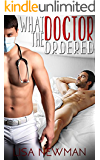 What the Doctor Ordered: Gay Romance (Gay Romance Best Seller)