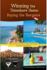 Winning the Timeshare Game: Buying the Bargains by Deanna Keahey (2013-03-02) Paperback