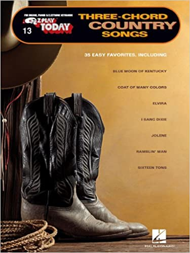 Three Chord Country Songs E Z Play Today Volume 13 Hal Leonard