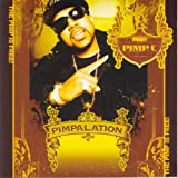 Pimpalation (Amended) [Explicit]
