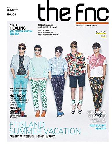 The FNC Magazine - 2013 No. 3 (Limited Edition) [FTisland Cover] Magazine + (Fnc Magazine)