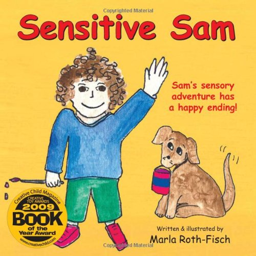 Sensitive Sam: Sam's Sensory Adventure Has a Happy Ending!