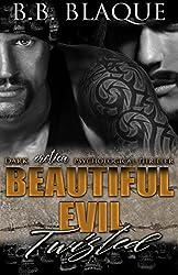 Beautiful Evil-Twisted: Twisted