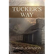 Tucker's Way (The Tucker Series Book 1)